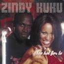 Too Hot For TV/Zindy Kuku