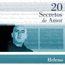 20 Secretos De Amor - Heleno/Heleno