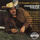 15 Grandes Corridos - Federico Villa/Federico Villa