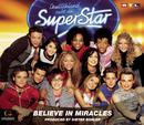 Believe In Miracles/Deutschland sucht den Superstar