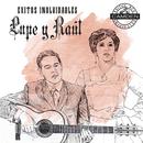 Lupe Y Raul Exitos Inolvidables/Lupe y Raúl
