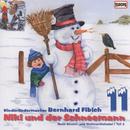 Niki und der Schneemann: Neue Advent und Weihnachtslieder/Bernhard Fibich