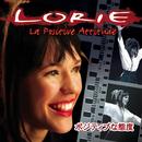 La Positive Attitude (Edition Limitée)/Lorie