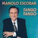 Tango, Tango/Manolo Escobar