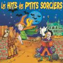 Les Hits Des P'tits Sorciers/Le Top des Tout P'Tits
