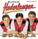 Solala/Die Zillertaler Haderlumpen