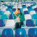 Serenade/Carolyn Breuer