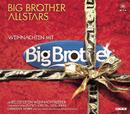 Weihnachten mit Big Brother/Big Brother Allstars