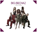 Yours Fatally/Big Brovaz