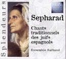 Sepharad: Chants Traditionnels Des Juifs Espagnols/Ensemble Sarband