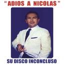 Adios a Nicolas (Su Disco Inconcluso)/Nicolas Urcelay