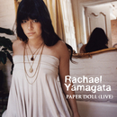 Paper Doll (Live at the Loft)/Rachael Yamagata