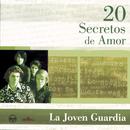 20 Secretos De Amor - La Joven Guardia/La Joven Guardia