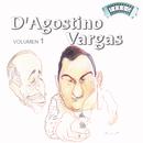 Solo Tango: A. D'Agostino - A. Vargas Vol 1/Angel D'Agostino