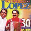 30 Grandes Exitos/Lopez Hermanos
