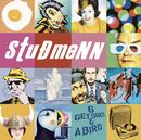 Six Geysirs & A Bird/Studmenn