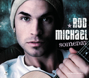 Someday/Rod Michael