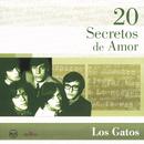 20 Secretos De Amor - Los Gatos/Los Gatos