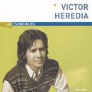 Los Esenciales/Victor Heredia