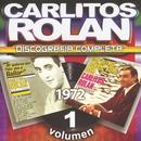 Discografia Completa Vol. 1/Carlitos Rolan Y Su Cuarteto