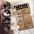 Greatest Hits Live In Concert/Gigi