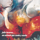 Un Animal Que Canta Y Sueña/Julio Lacarra