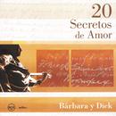 20 Secretos de Amor - Barbara y Dick/Barbara Y Dick