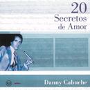 20 Secretos de Amor - Danny Cabuche/Danny Cabuche