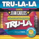 Canta Jean Carlos - Su paso por Tru La/Tru La La