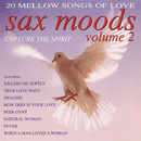 Sax Moods Capture The Spirit Volume 2/Blowing Free