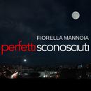 Perfetti sconosciuti/Fiorella Mannoia