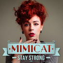Stay Strong/Mimicat