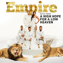 Empire: Music From 'A High Hope For A Low Heaven'/Empire Cast
