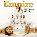 Empire: Music From 'True Love Never'/Empire Cast