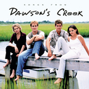 Songs from Dawson's Creek/Dawson's Creek (Television Soundtrack)