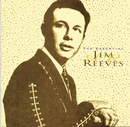The Essential Jim Reeves/Jim Reeves