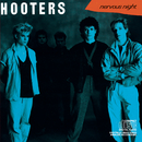 Nervous Night/The Hooters