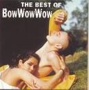 The Best Of Bow Wow Wow/Bow Wow Wow