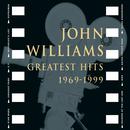 John Williams - Greatest Hits 1969-1999/John Williams