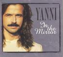 In The Mirror/Yanni