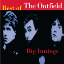 Big Innings: The Best Of The Outfield/The Outfield