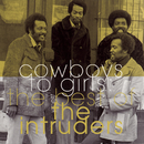 The Best Of The Intruders:  Cowboys To Girls/The Intruders
