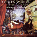 Swamp Ophelia/Indigo Girls