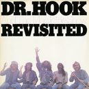 Dr. Hook And The Medicine Show Revisited/Dr. Hook & The Medicine Show