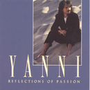 Reflections Of Passion/Yanni