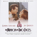THE MIRROR HAS TWO FACES - Music From The Motion Picture/Original Motion Picture Soundtrack