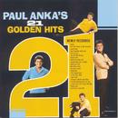 21 Golden Hits/Paul Anka