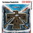 Hot Stuff: The Greatest Hits/The Fabulous Thunderbirds