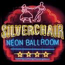 Neon Ballroom/Silverchair