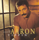 The Essential Aaron Tippin/Aaron Tippin